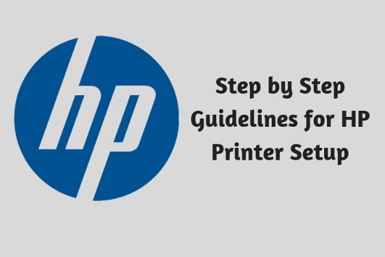 Step by Step Guidelines for HP Printer Setup